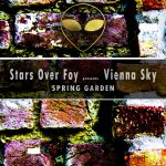 Cover:Stars Over Foy presents Vienna Sky – Spring Garden [Digital]